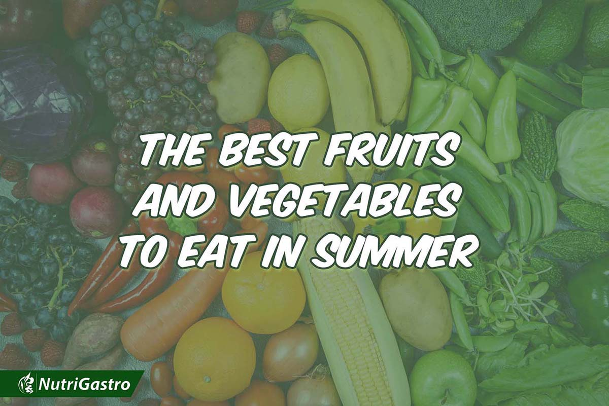 The Best Fruits and Vegetables to Eat in summer